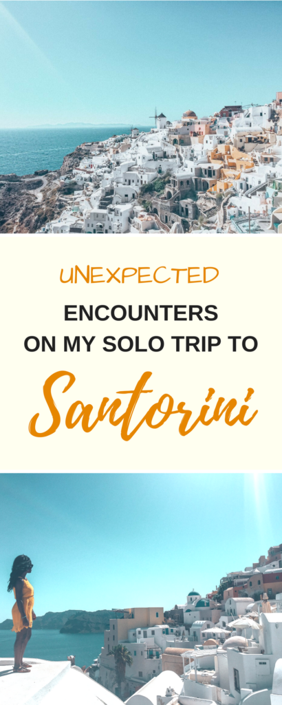 I traveled solo to Santorini, an island full of couples, and ran into people I never expected to meet.