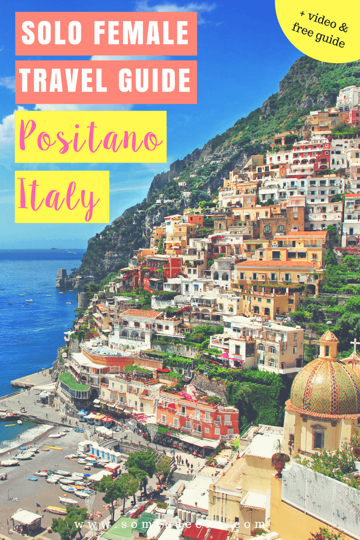 Female solo travel guide - Positano, Italy on the Amalfi Coast