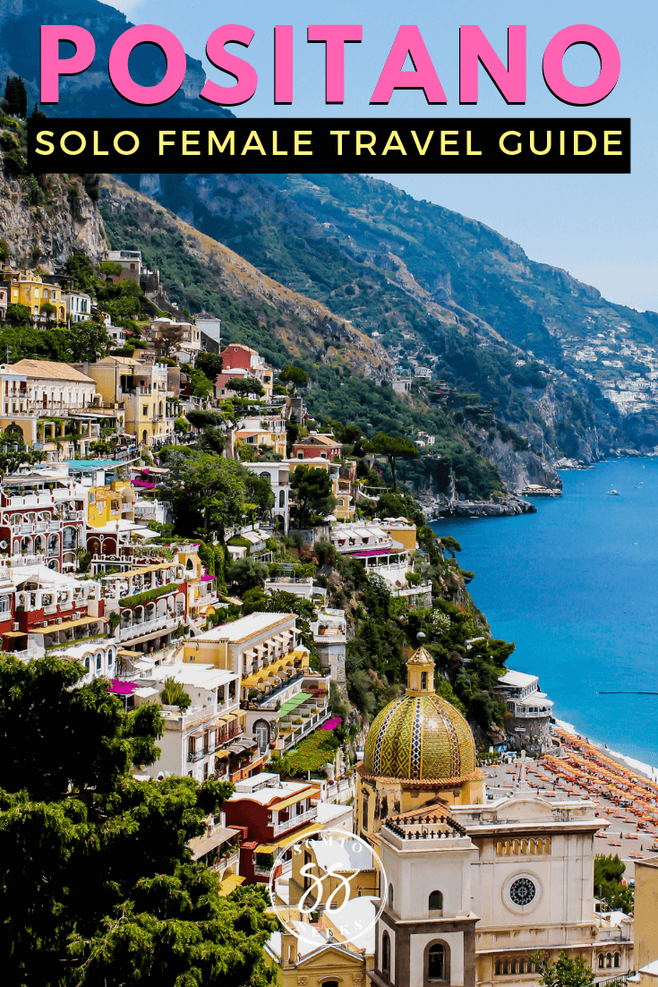 Positano solo female travel guide