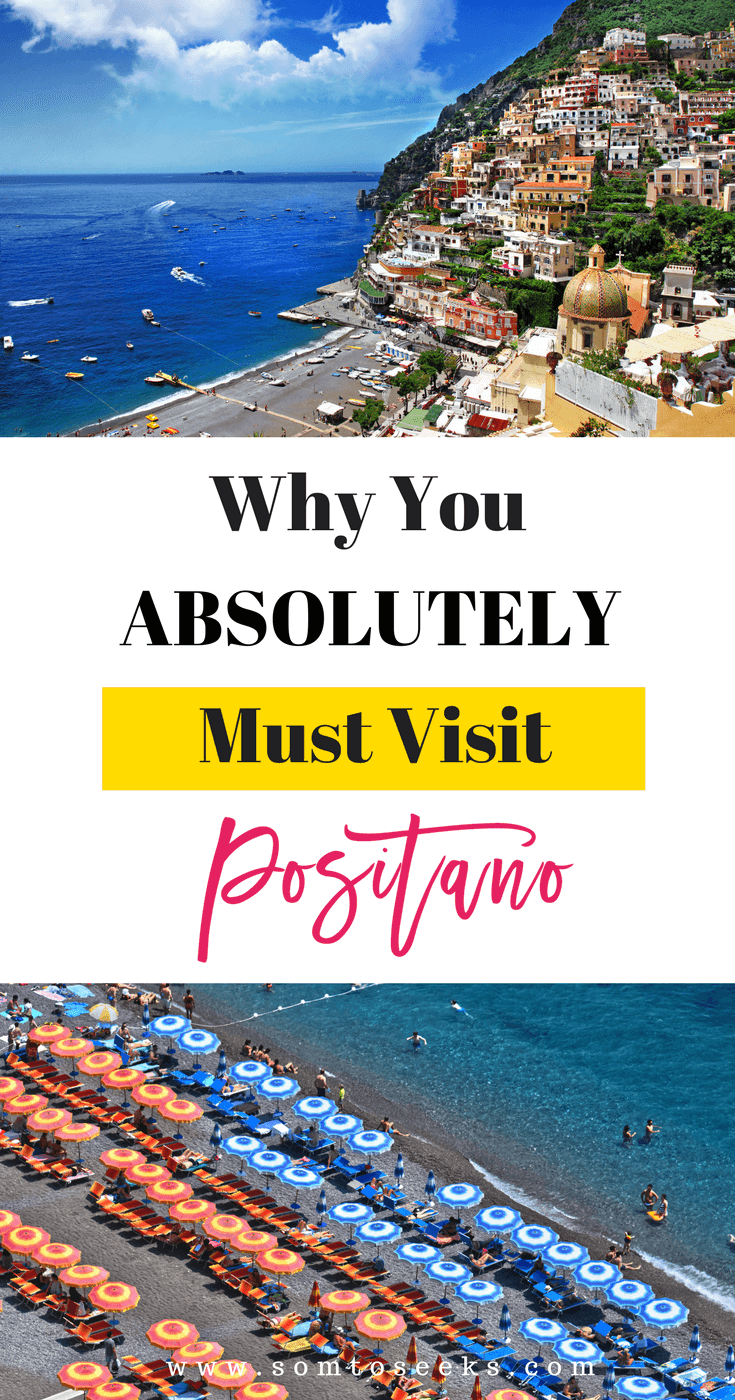 Why you have to visit Positano on the Amalfi Coast of Italy