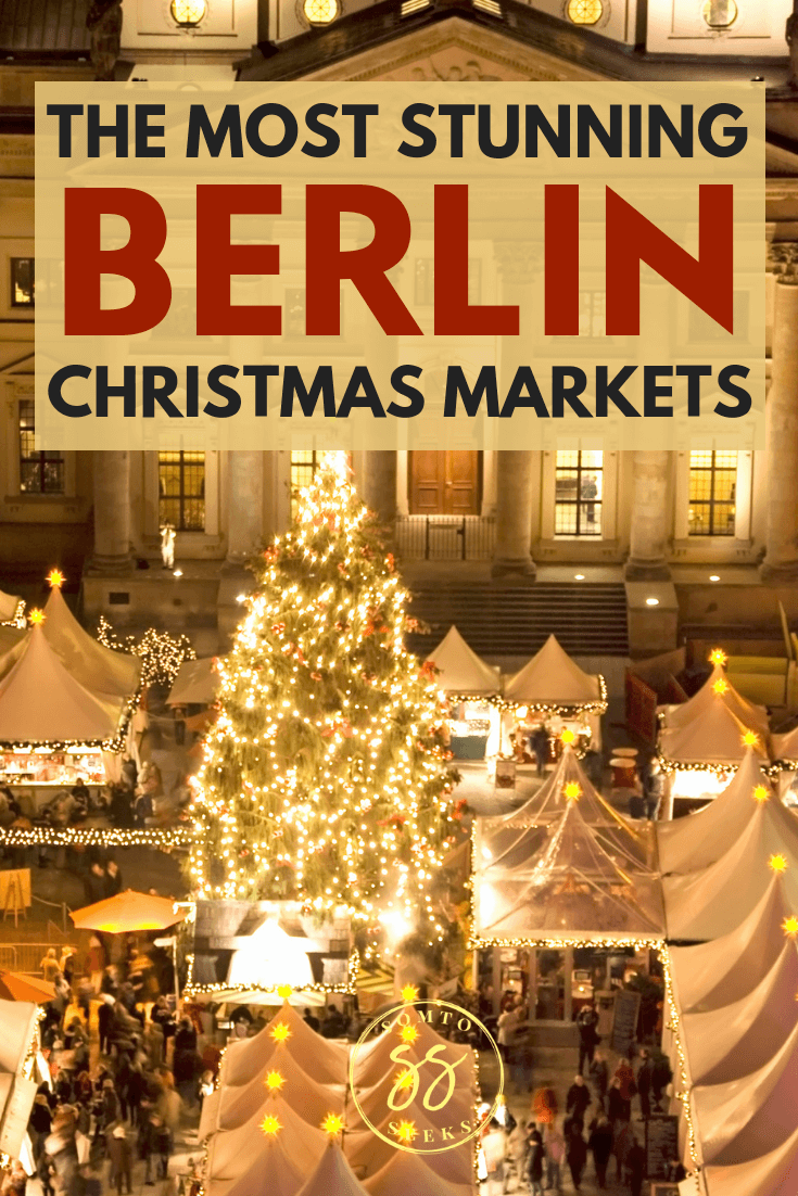 The most stunning Christmas Markets in Berlin to visit this winter