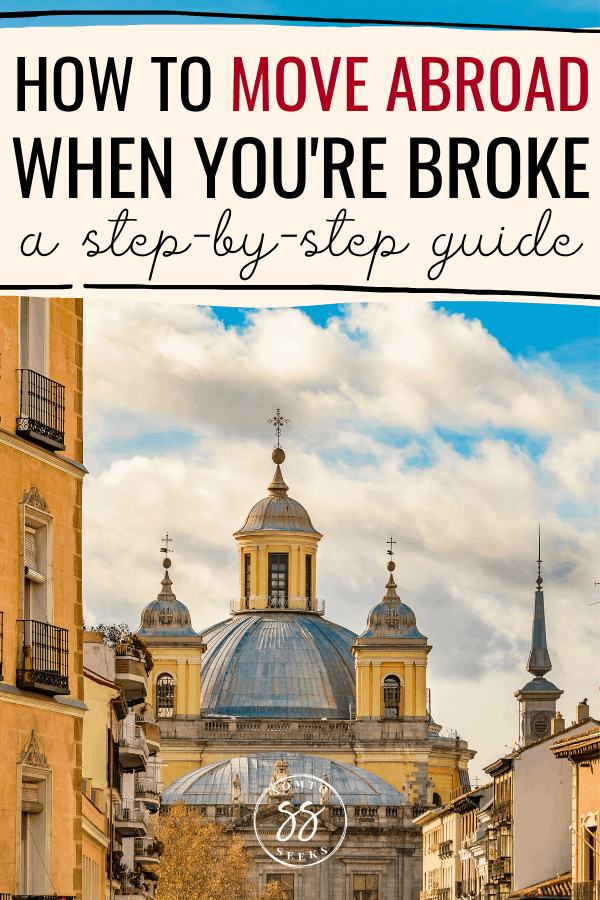 How to move abroad when you're broke