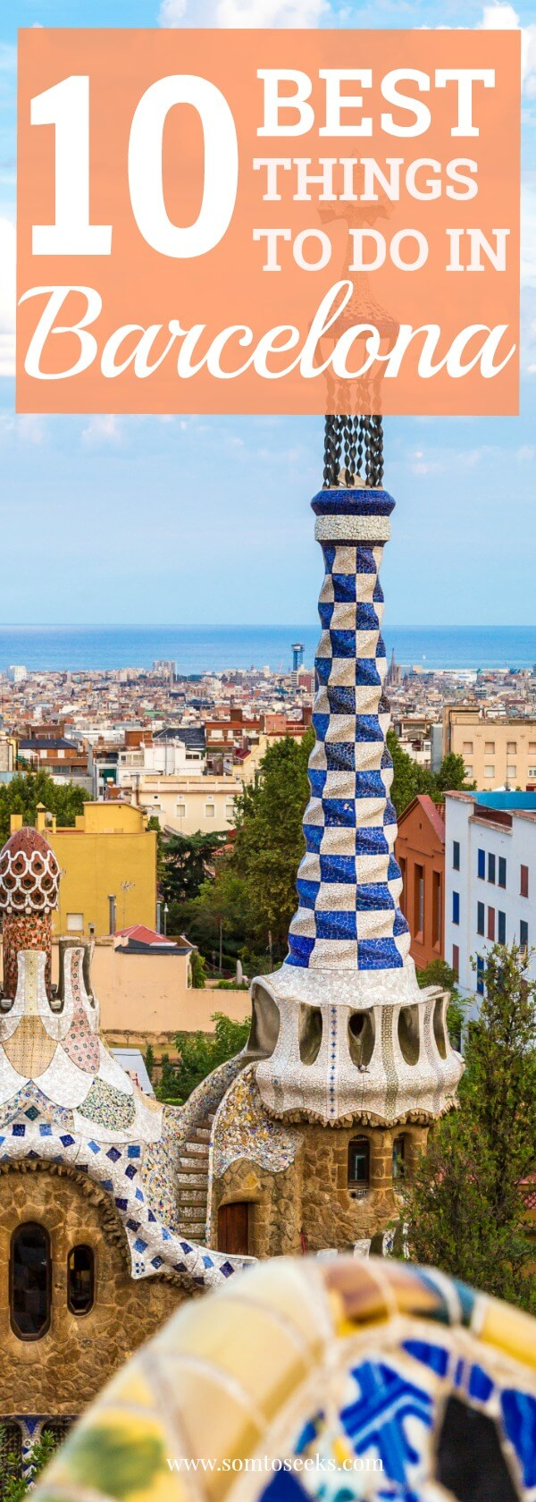 10 Best Things To Do in Barcelona - A Self Guided Walking Tour