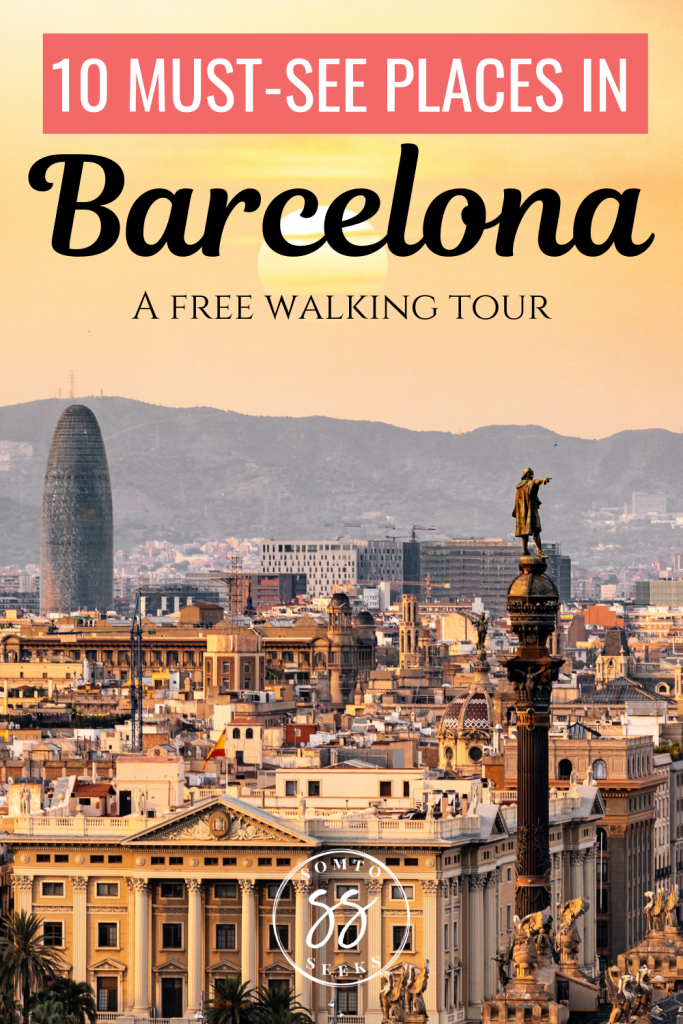 10 must-see places in Barcelona - a free walking tour
