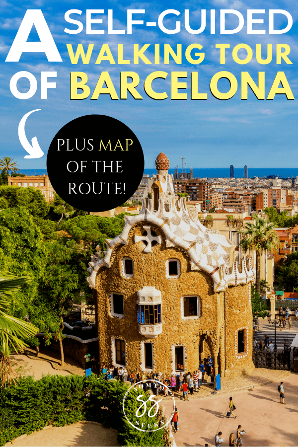 A self-guided walking tour of Barcelona
