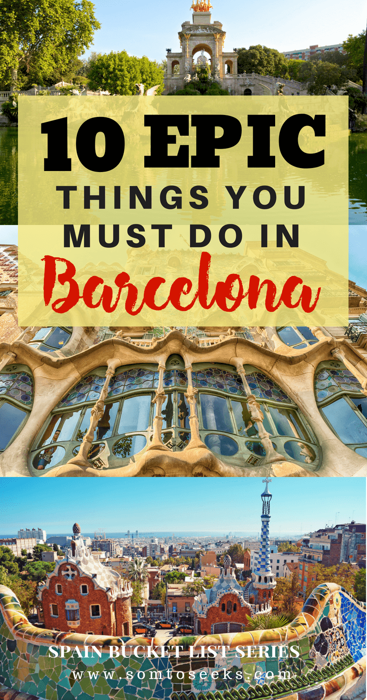 Barcelona Spain Travel - 10 Epic Things to do in Barcelona