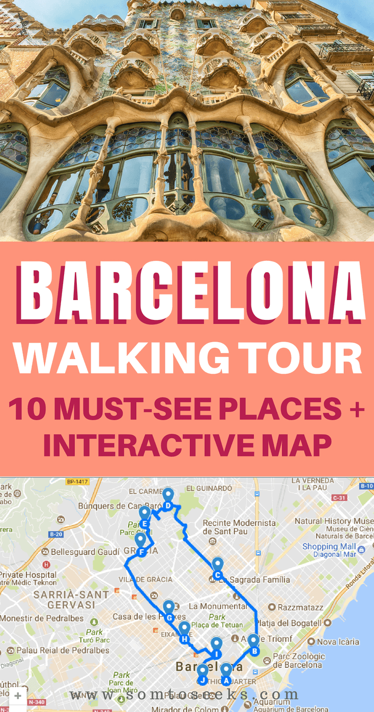 Barcelona Spain Travel - Walking tour of 10 must-see places with map