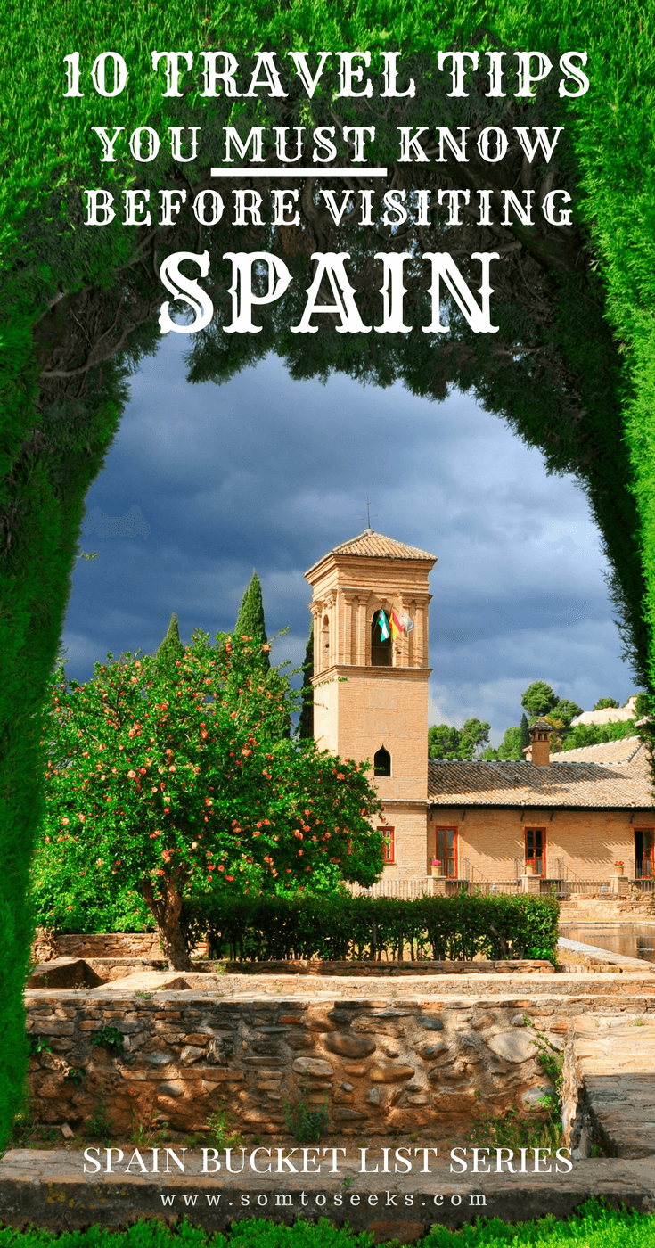 10 Travel Tips You Must Know Before Visiting Spain