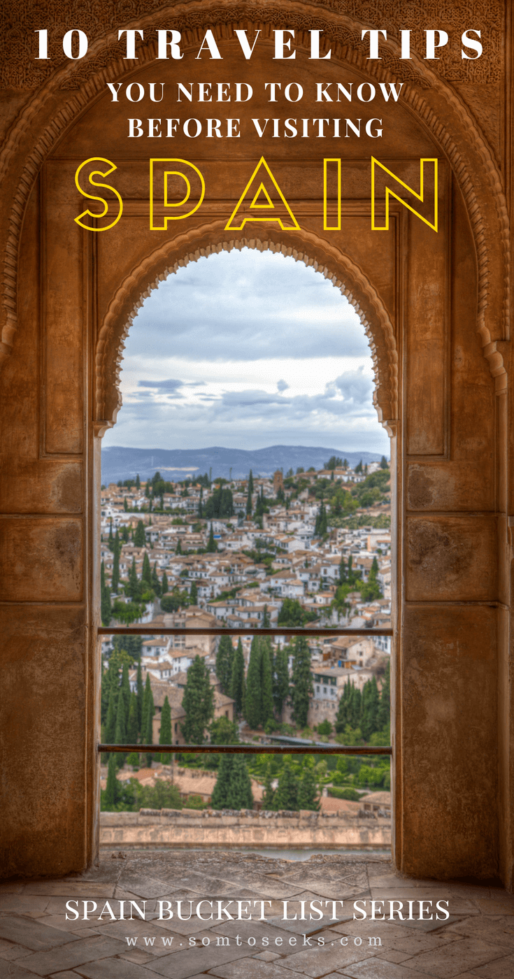 10 Travel Tips You Need to Know Before Visiting Spain