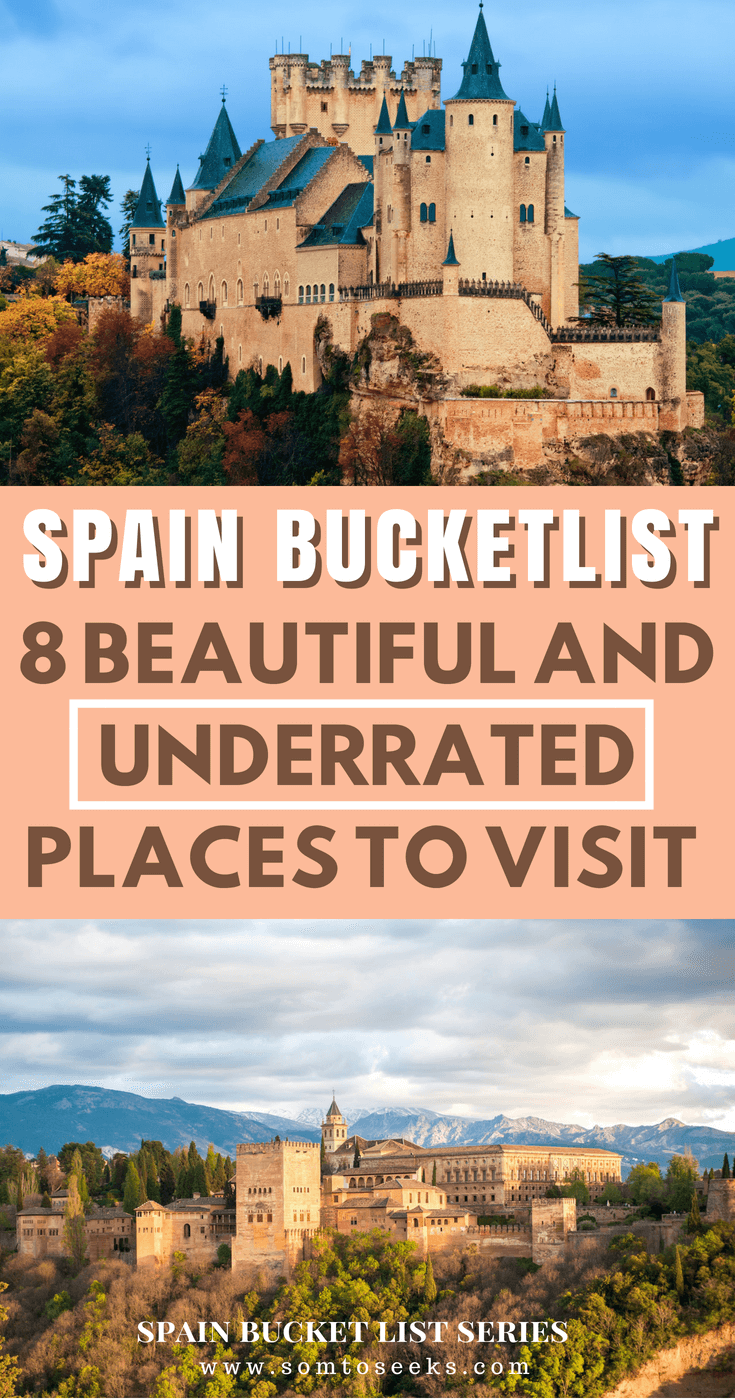 Spain Bucket List: 8 Beautiful and Underrated Places in Spain to Visit Now