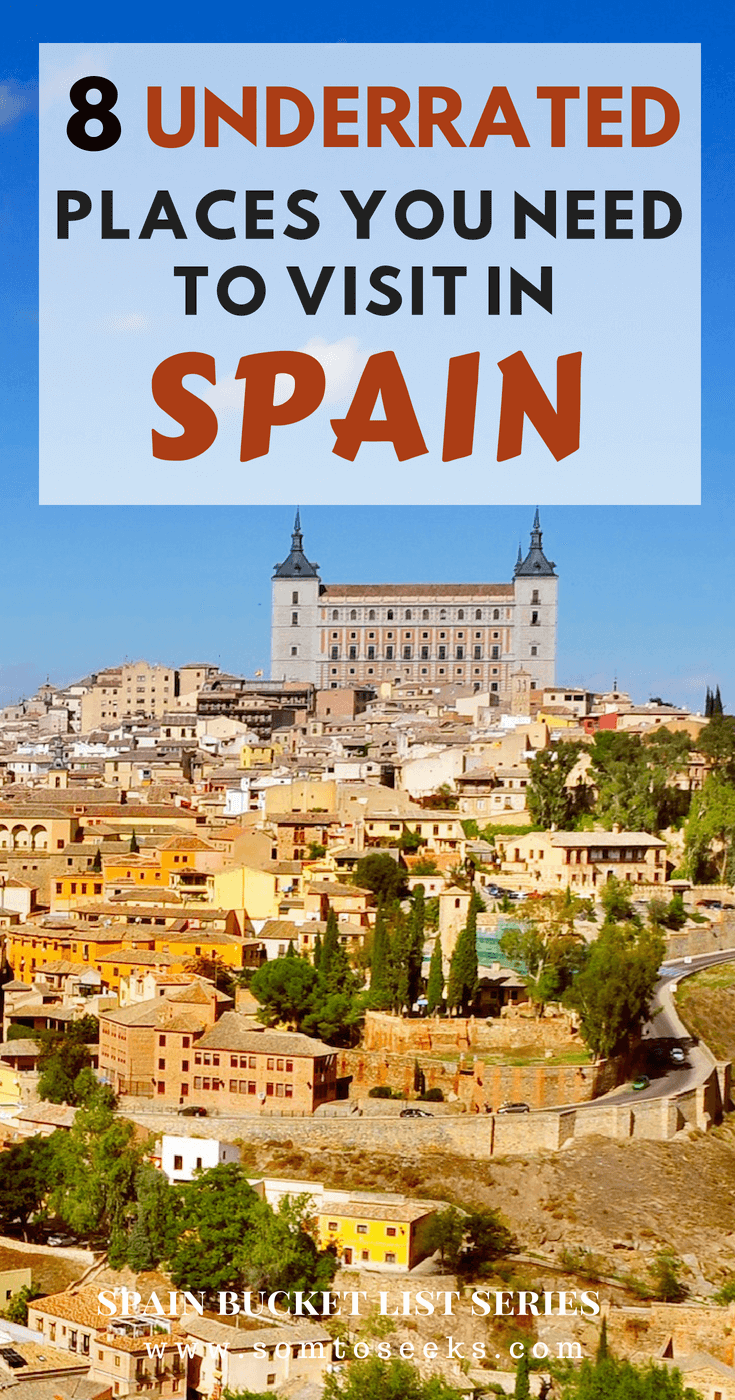 Spain Bucket List - 8 Beautiful and Underrated Places in Spain to Visit Now