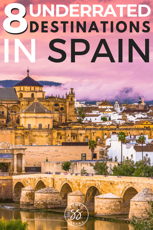 8 underrated destinations in Spain