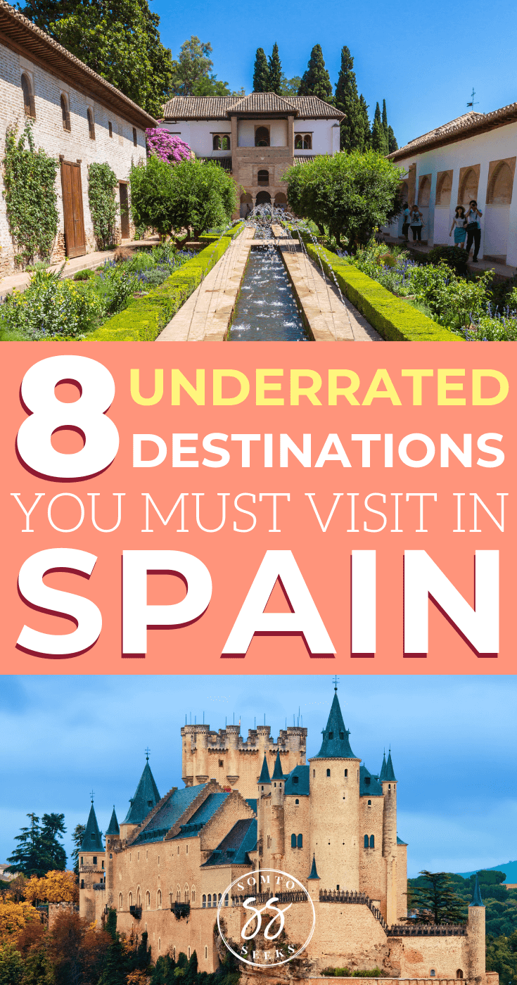 8 underrated destinations you must visit in Spain