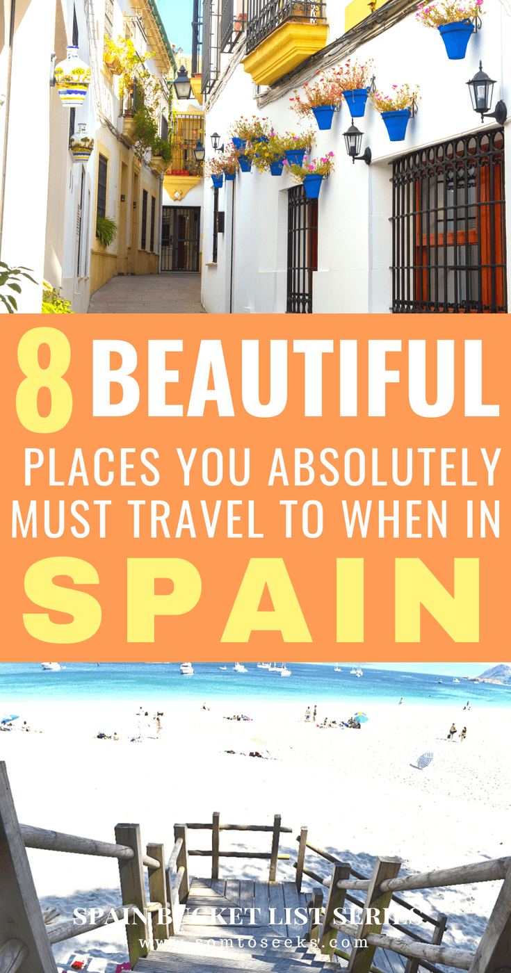 Spain Bucket List - 8 Beautiful and Underrated Places You Absolutely Must Visit in Spain