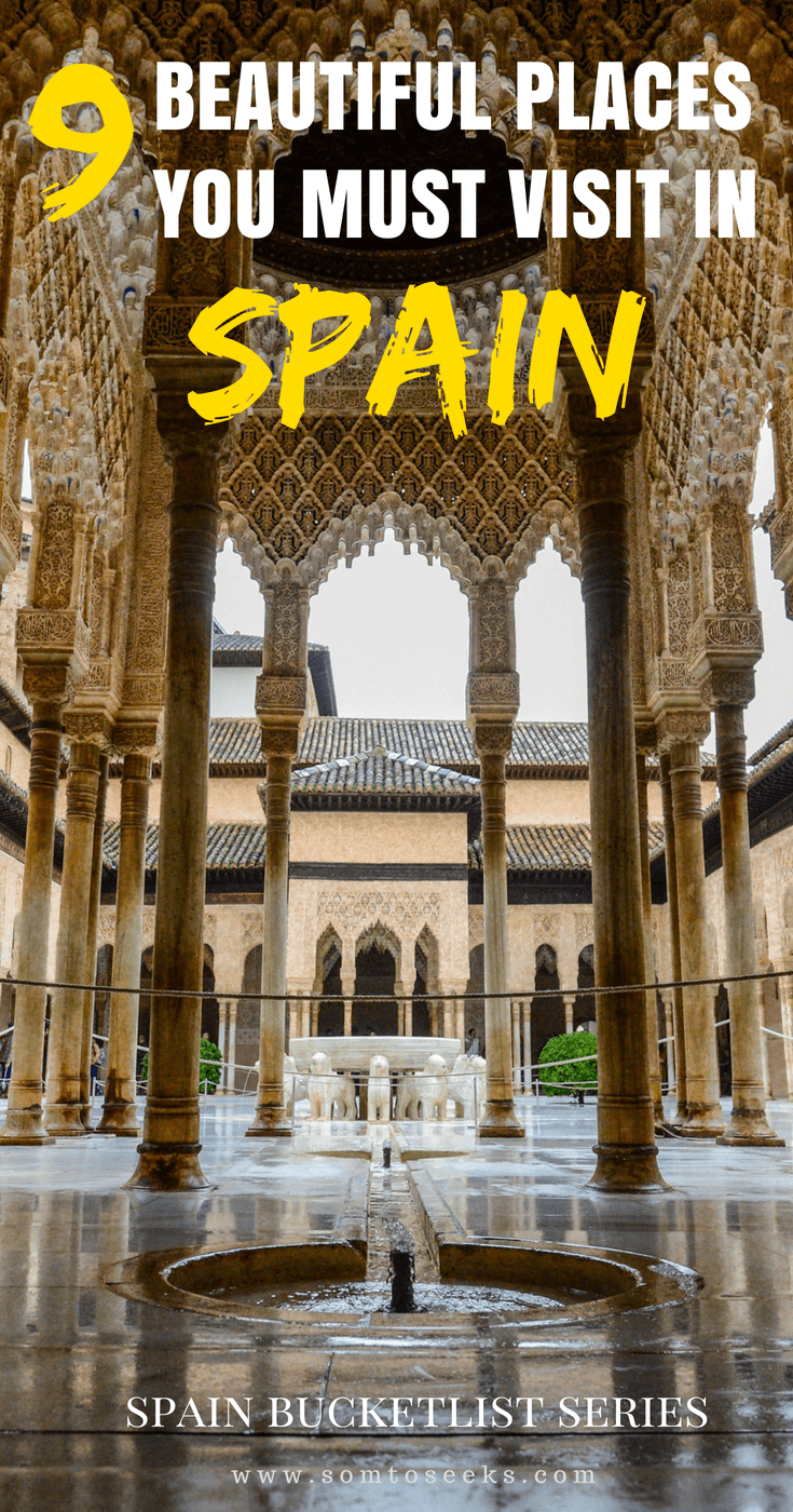 Spain Bucket List - 9 Experiences You Must Have in Spain