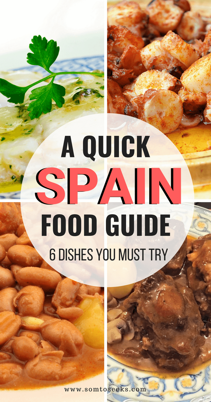 Spain Food Guide - 6 Dishes You Must Try in Spain
