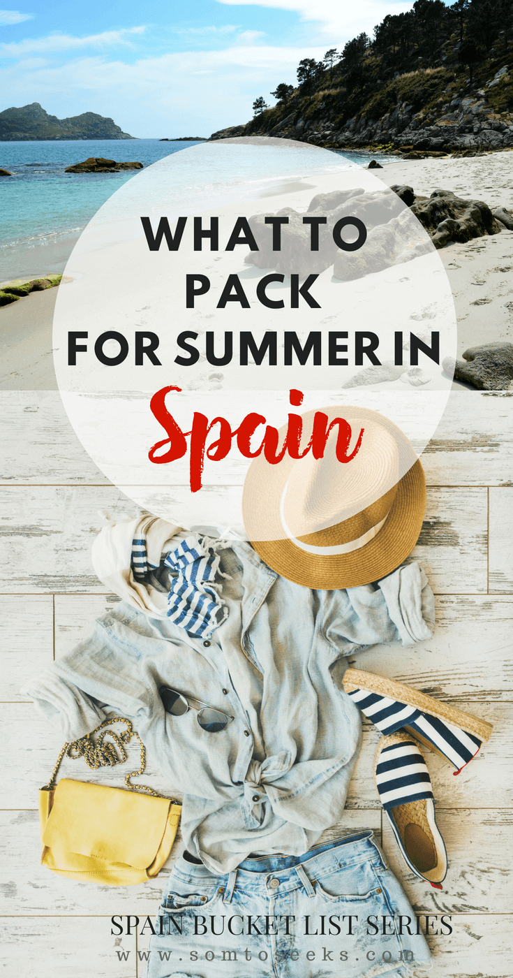 Spain bucket list - What to pack for summer in Spain