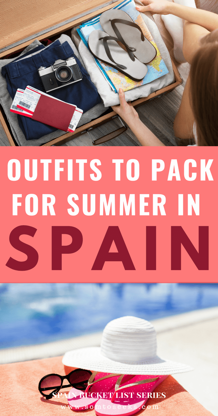 Spain travel guide - Outfits to pack for summer in Spain