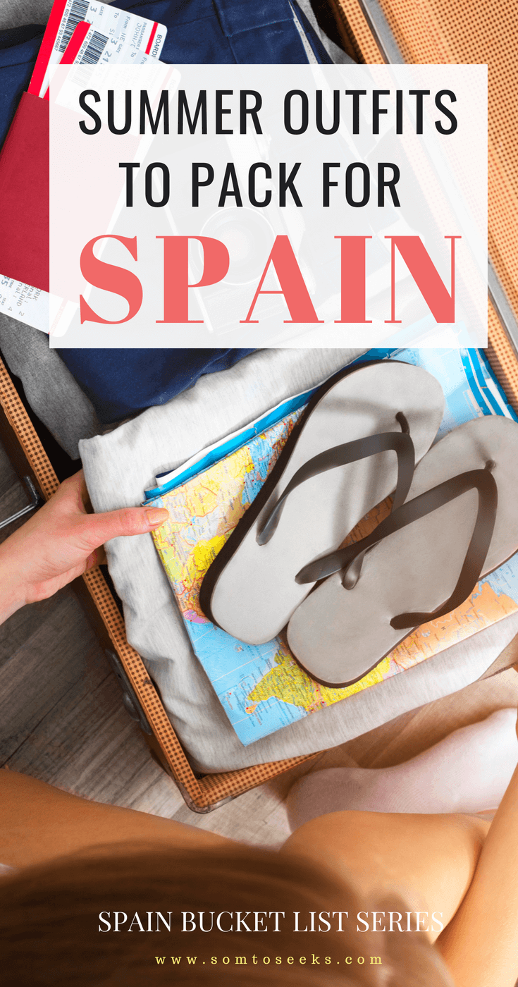 Summer Outfits To Pack For Spain - Complete Packing List
