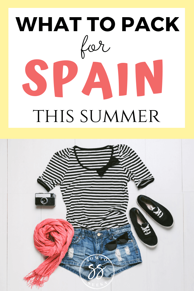 What to pack for Spain this summer