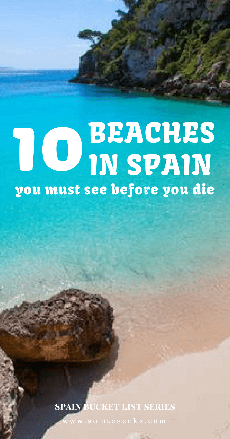 Spain Bucket List: 10 Best Beaches in Spain You Should Visit Before You Die