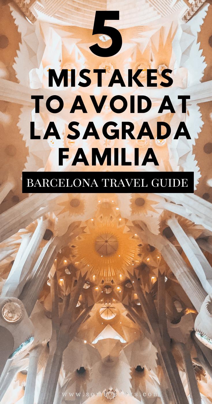 Don't Make These 5 Mistakes When Visiting La Sagrada Familia