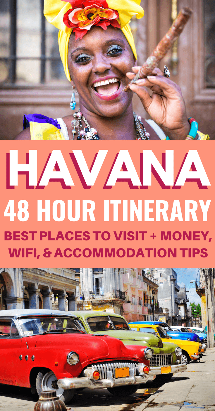 How to spend 48 hours in Havana - Best Places To Visit and Travel Tips