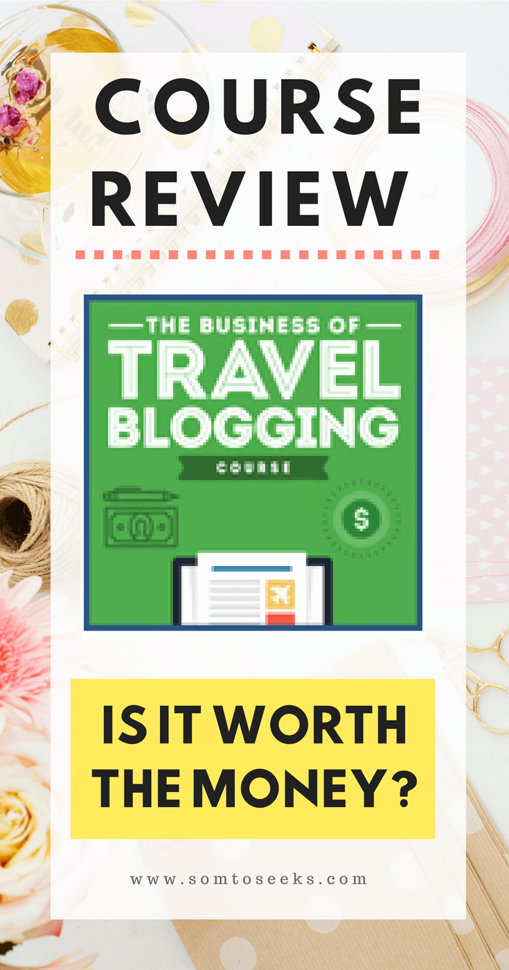 Get Paid To Travel - Review of The Business of Travel Blogging Course For Beginners