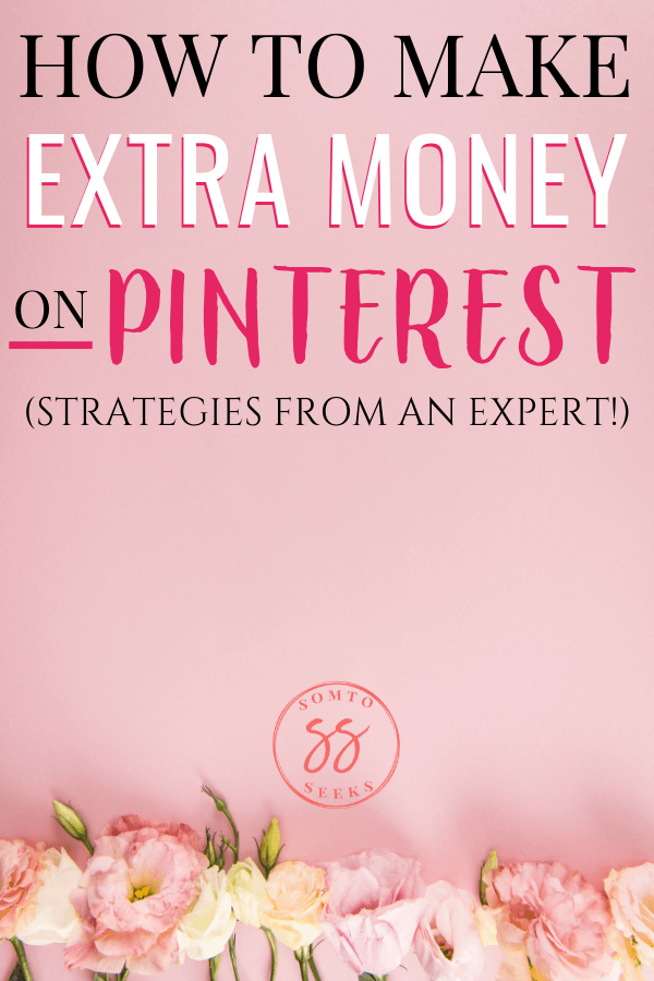 How to make extra money on Pinterest - strategies from an expert