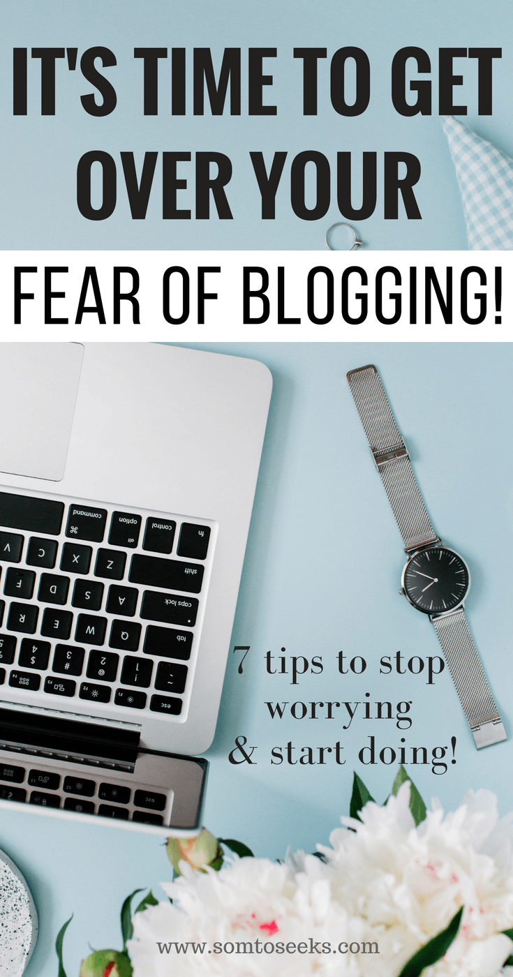 How to overcome your fear of blogging