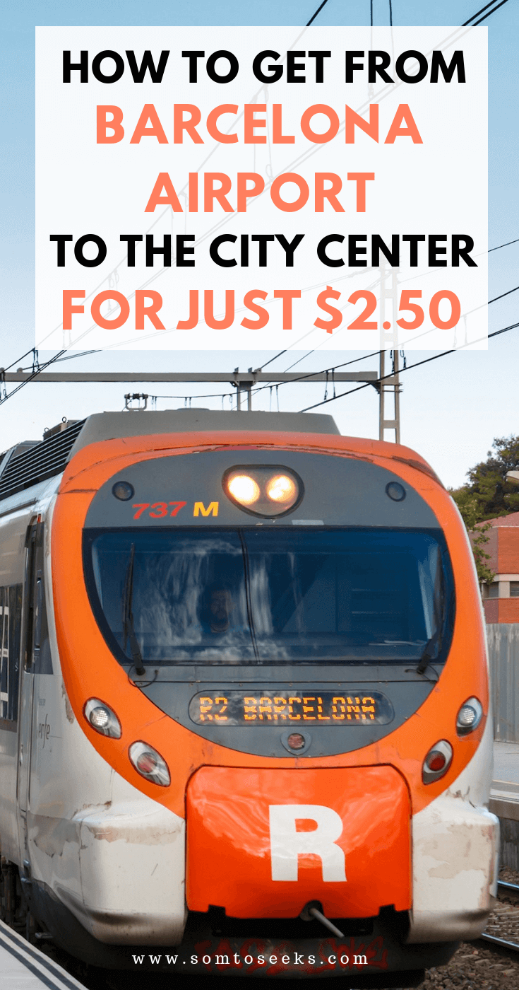 How to get from Barcelona Aiport to the City for just $2.50 - Barcelona Transportation Guide