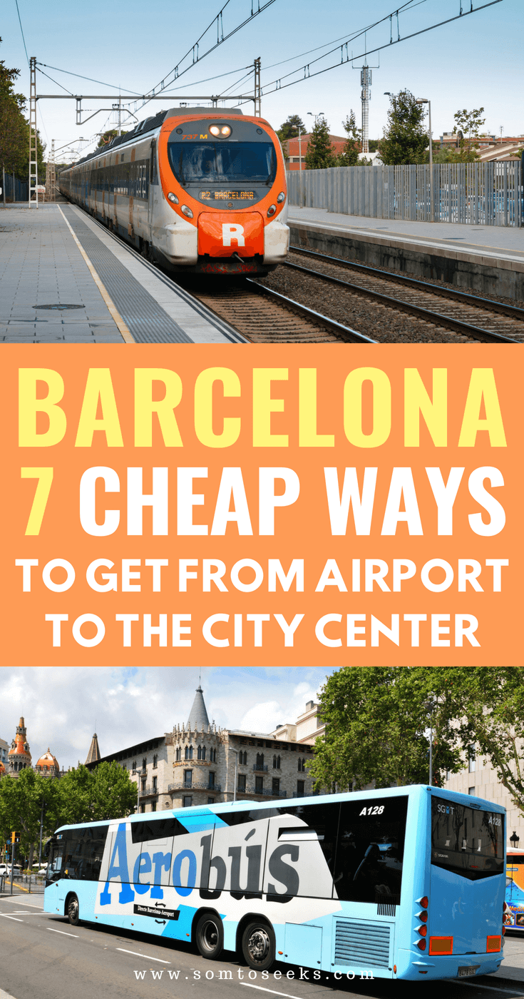 How to get from the barcelona airport to the city center - Barcelona travel tips