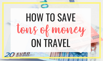 Budget travel tips - How to save tons of money on travel