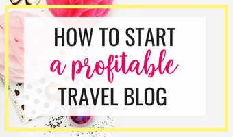 How to start a profitable travel blog