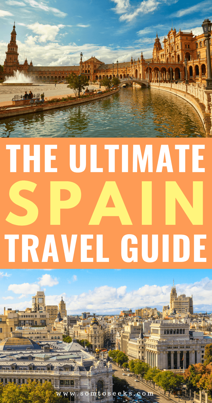 The Ultimate Spain Travel Guide