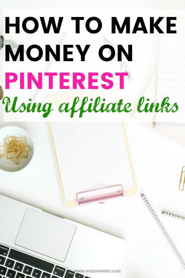 How to make money on Pinterest with affiliate links in 2018 - step by step guide for beginners
