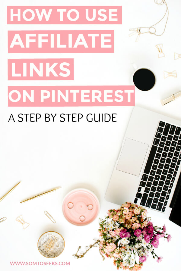 How to use affiliate links on Pinterest - make money on Pinterest