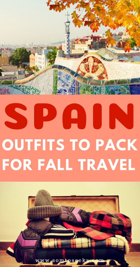 Outfits to pack for Spain in the fall - Spain travel tips