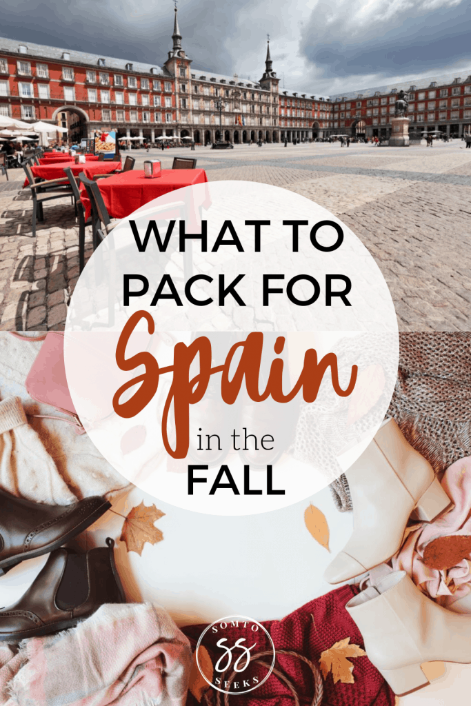 What to pack for Spain in the fall