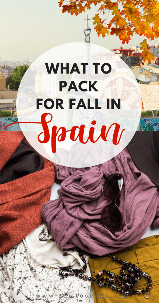 What to pack for Spain in the fall - a packing list for women