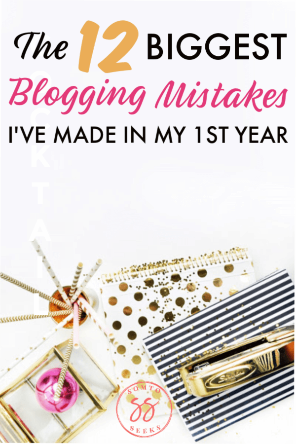 12 biggest mistakes I've made in 12 months of blogging