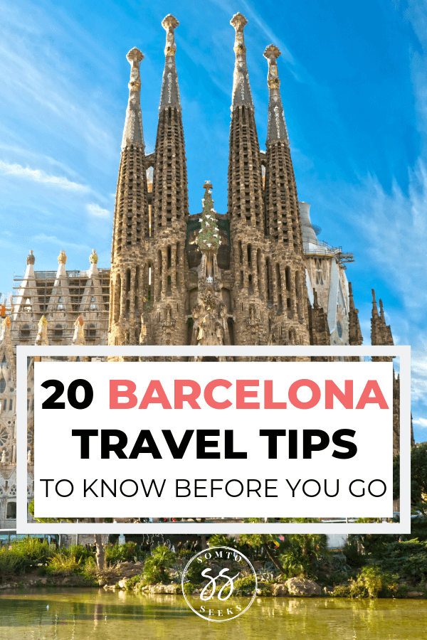 20 Barcelona travel tips for your first visit