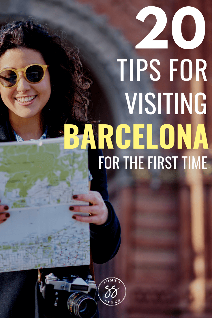 20 Tips for visiting Barcelona for the first time - Barcelona travel tips