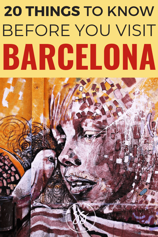20 things to know before you visit Barcelona - Barcelona travel tips