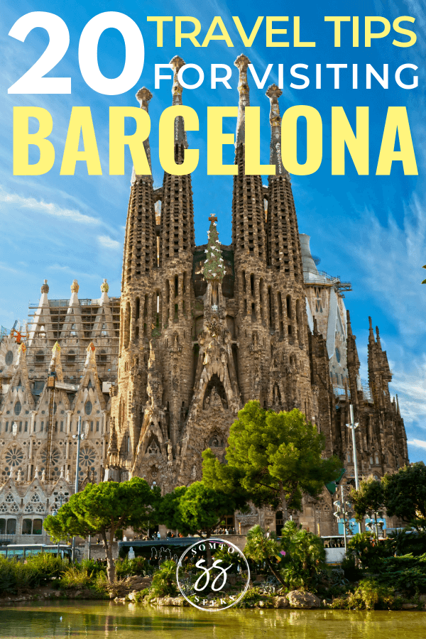 20 travel tips for visiting Barcelona for the first time