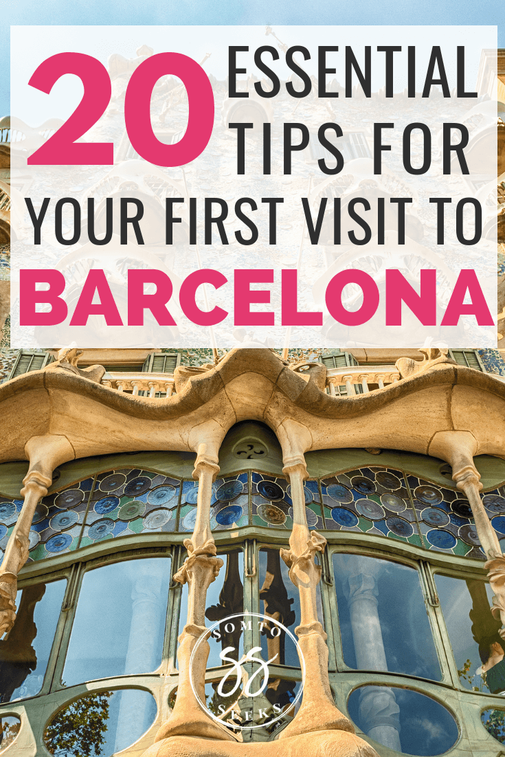 Barcelona Travel Guide: 20 Essential Tips for Your First Visit To Barcelona