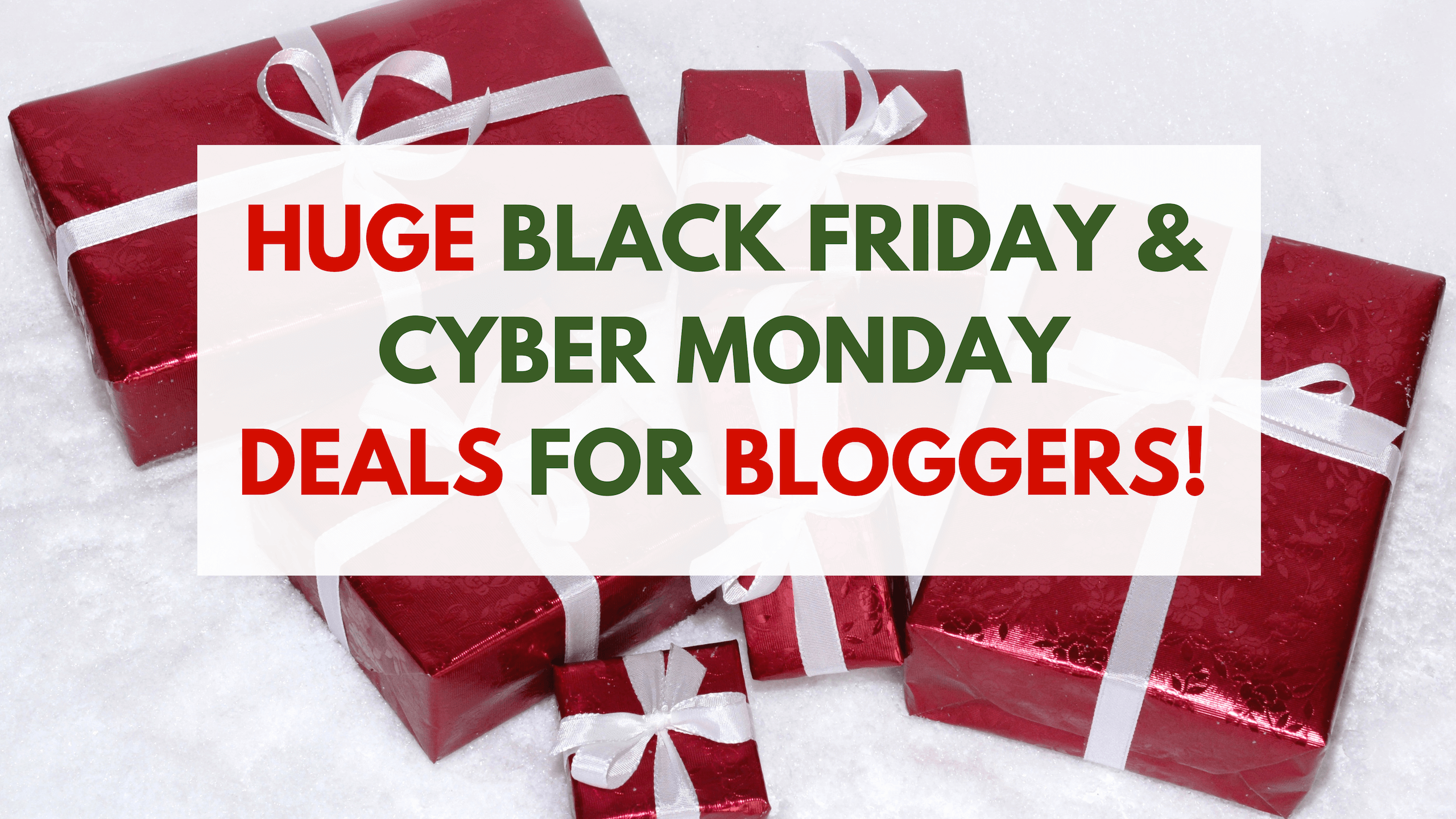 Huge Black Friday and Cyber Monday Deals for Bloggers