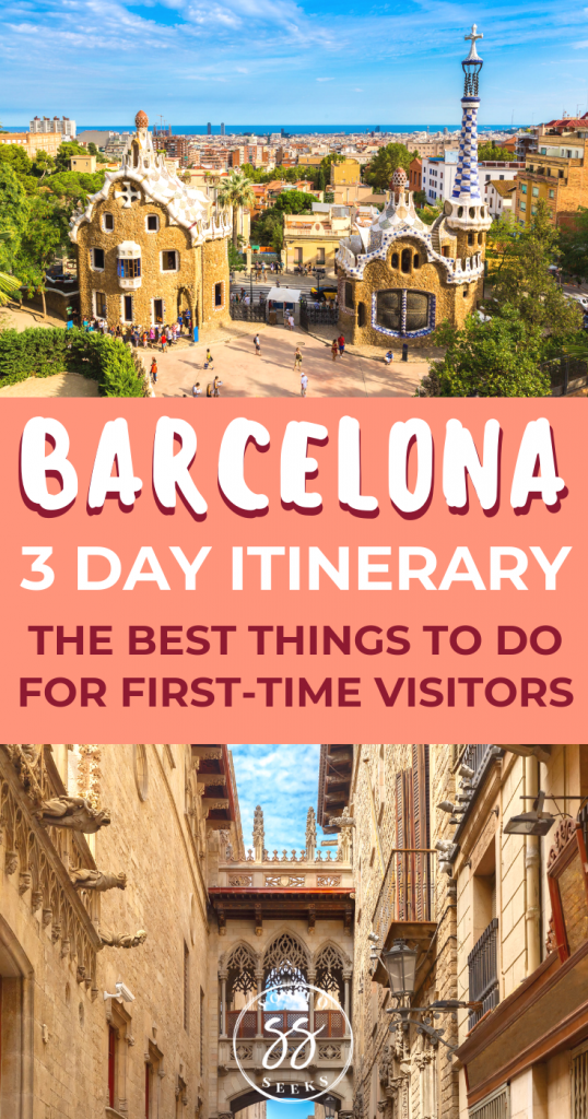 3 day Barcelona itinerary - best things to do for first time visitors