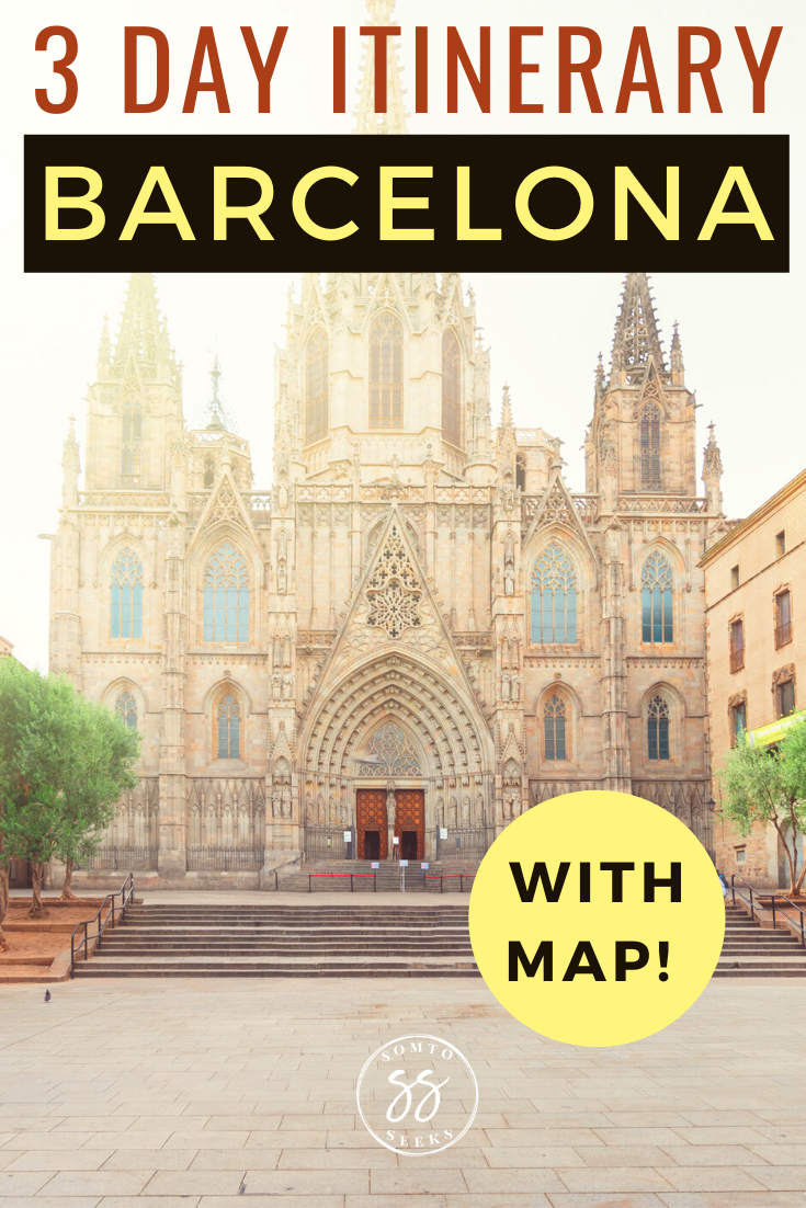 3 day Barcelona itinerary with map