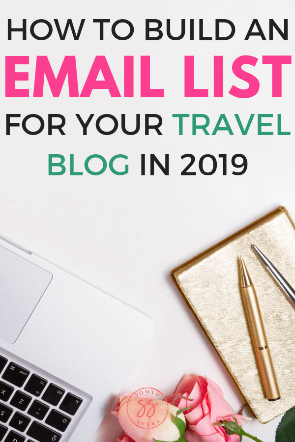 How to build an email list for your travel blog in 2019